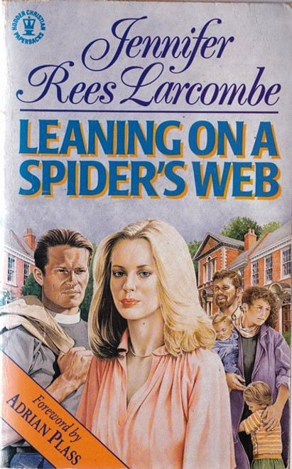 Rees Larcombe, Jennifer / Leaning on a Spider's Web