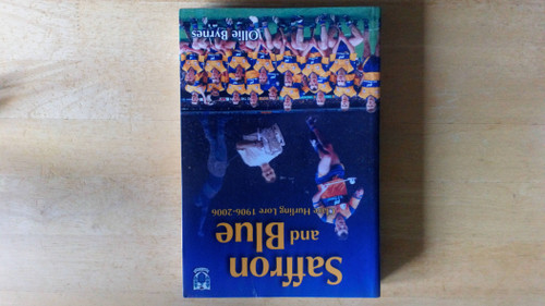 Byrnes, Ollie - Saffron and Blue - Clare Hurling Lore 1906-2006 - GAA Sporting History