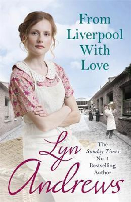 Andrews, Lyn / From Liverpool With Love : A moving and heartwarming saga that will move you to tears