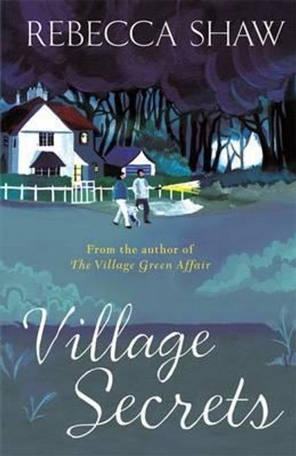 Shaw, Rebecca / Village Secrets
