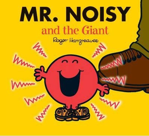 Mr Men and Little Miss, Mr. Noisy and the Giant