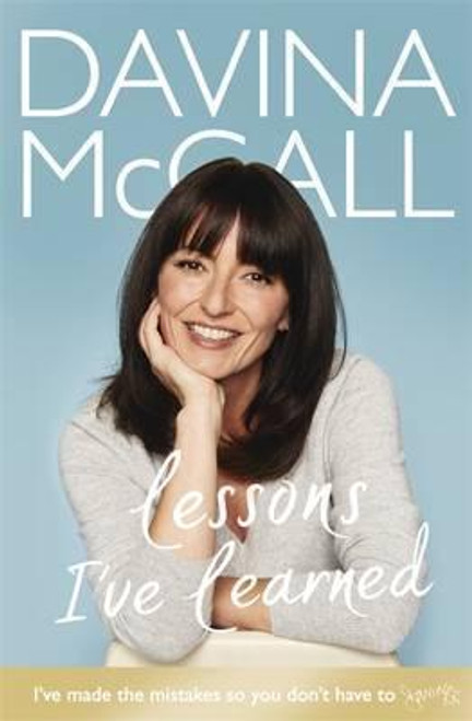 McCall, Davina / Lessons I've Learned (Large Hardback)