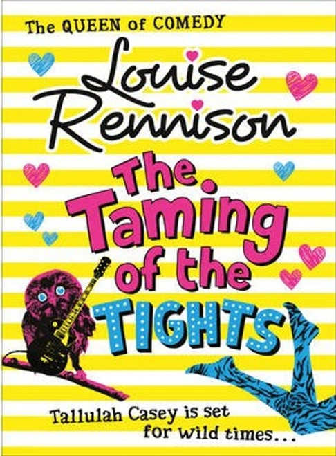 Rennison, Louise / The Taming Of The Tights