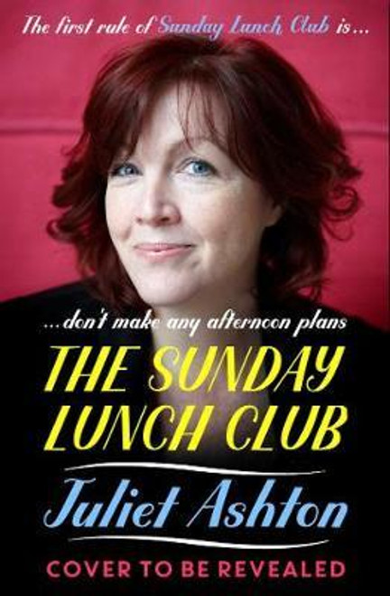 Ashton, Juliet / The Sunday Lunch Club