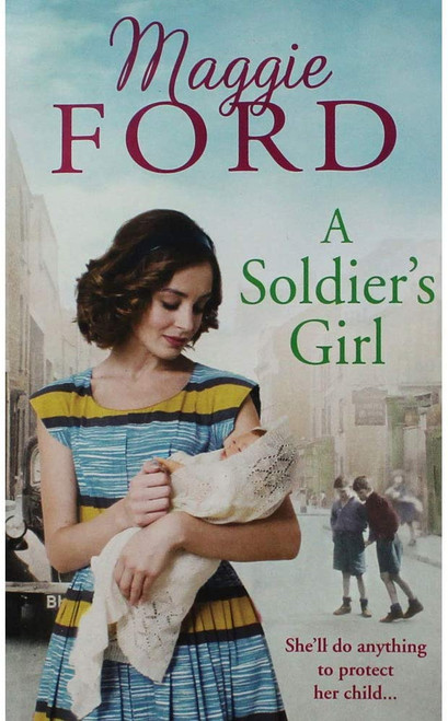 Ford, Maggie / A Soldiers Girl