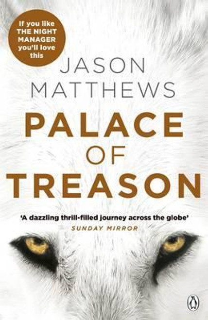 Matthews, Jason / Palace of Treason