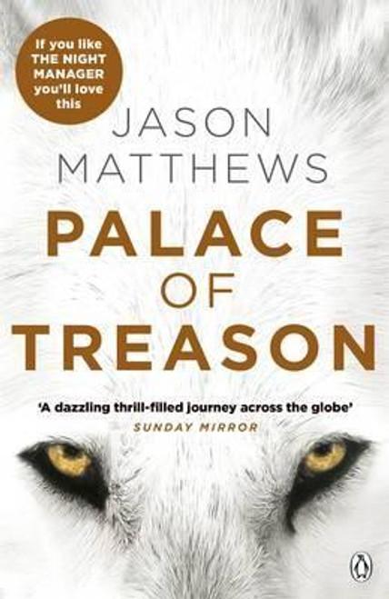 Matthews, Jason / Palace of Treason