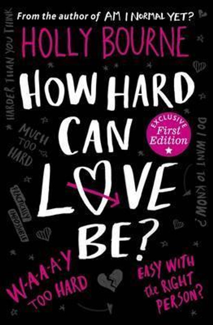 Bourne, Holly / How Hard Can Love Be?