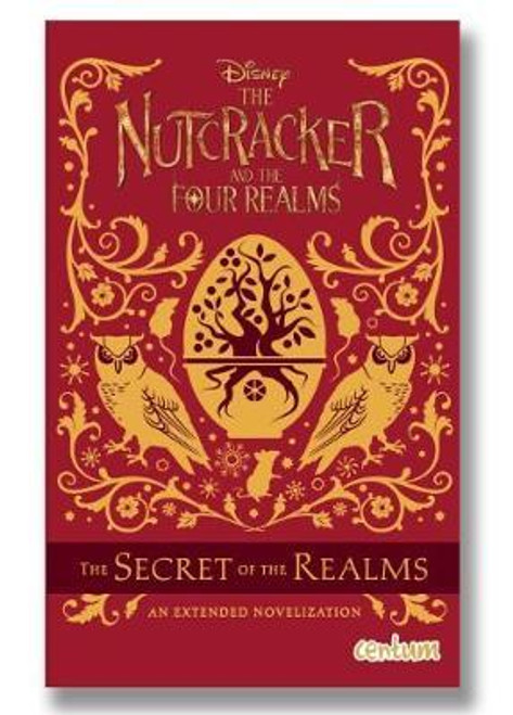 Disney: The Nutcracker and the Four Realms Novel