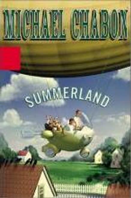 Chabon, Michael - Summerland - HB US 1ST Edition - 2002 - YA