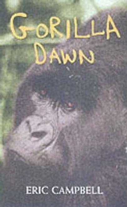Campbell, Eric / Gorilla Dawn