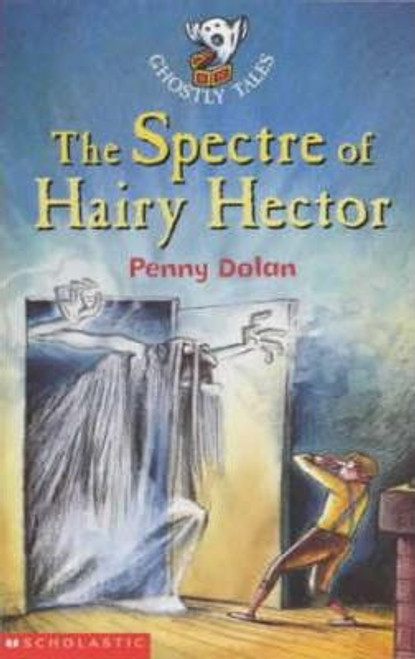 Dolan, Penny / The Spectre of Hairy Hector