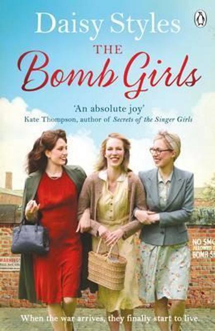 Styles, Daisy / The Bomb Girls