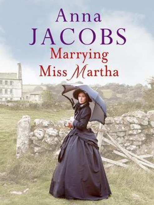 Jacobs, Anna / Marrying Miss Martha
