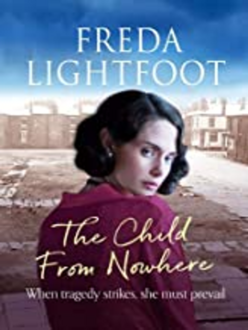 Lightfoot, Freda / The Child from Nowhere