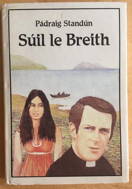 Standún, Pádraig - Súíl le Breith - HB 1st Edition - As Gaeilge -1983