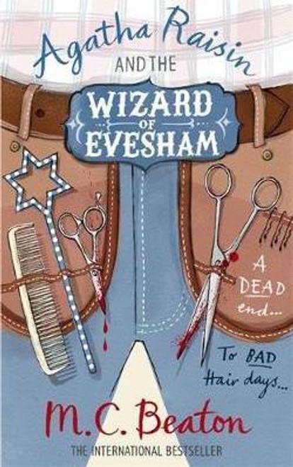 Beaton, M.C. / Agatha Raisin and the Wizard of Evesham