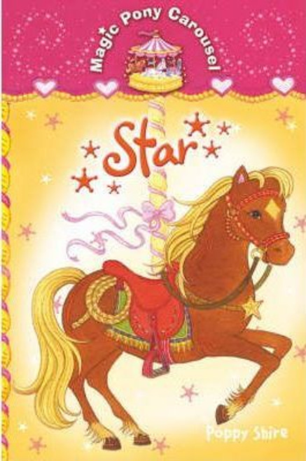 Shire, Poppy / Magic Pony Carousel 3: Star