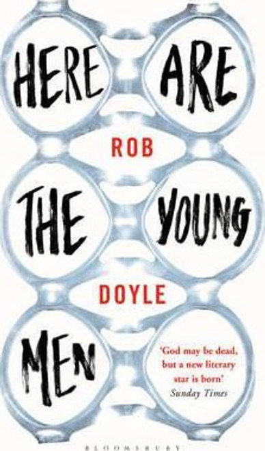 Doyle, Rob - Here Are The Young Men - PB - BRAND NEW