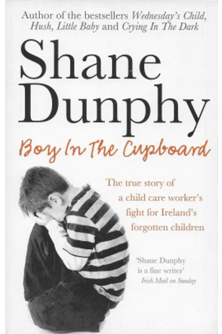 Dunphy, Sean -  Boy in the Cupboard - PB - BRAND NEW