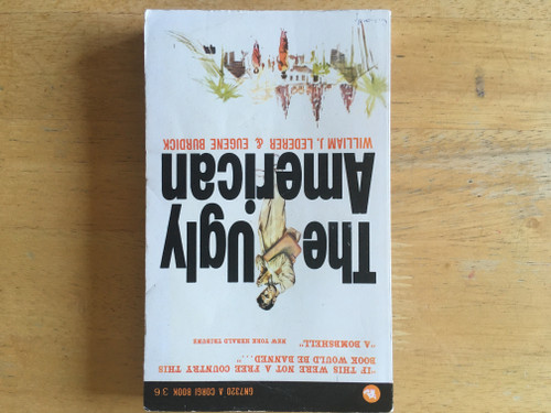 Lederer, William J  & Burdick, Eugene - The Ugly American - Vintage PB Reprint 1967 ( originally 1959)