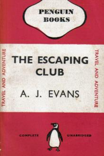 Evans, A.J - The Escaping Club - Vintage Penguin PB -1939 1st - WW1