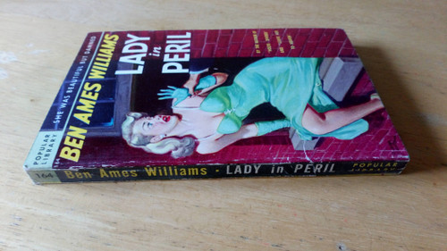 Williams, Ben Ames - Lady in Peril  ( Money Musk) - Vintage Crime - 1948 Popular Library PB  ( Originally 1922)
