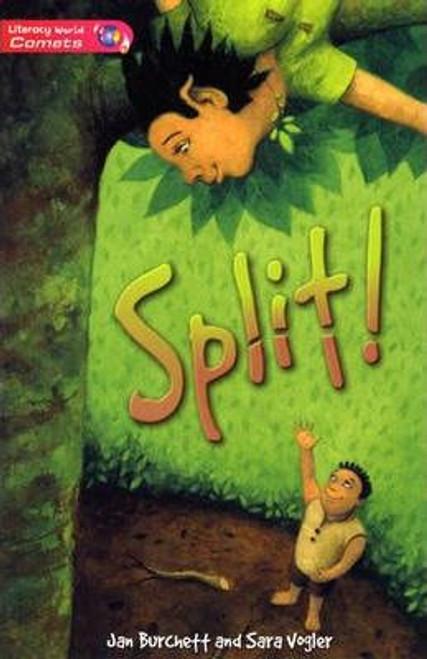 Burchett, Jan / Literacy World Comets Stage 2 Novel Split