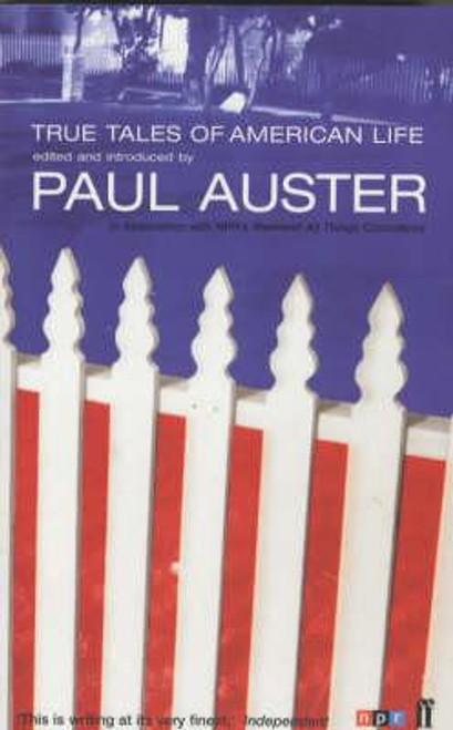 Auster, Paul / True Tales of American Life