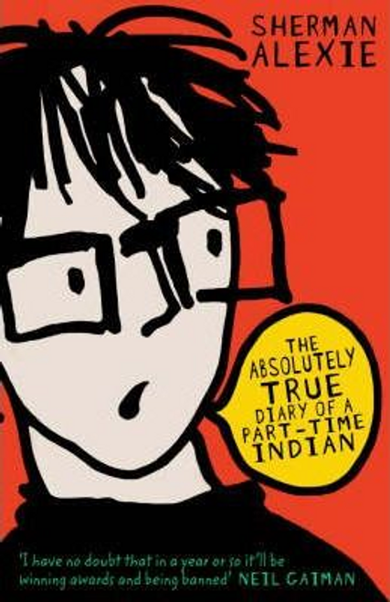 Alexie, Sherman / The Absolutely True Diary of a Part-time Indian