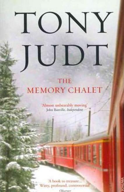 Judt, Tony / The Memory Chalet