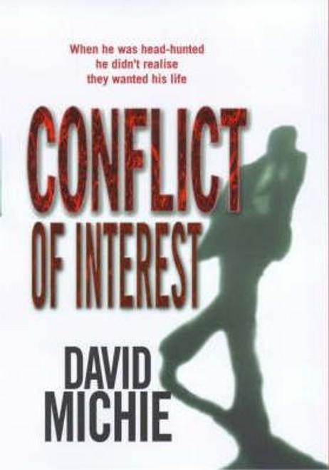 Michie, David / Conflict of Interest (Hardback)