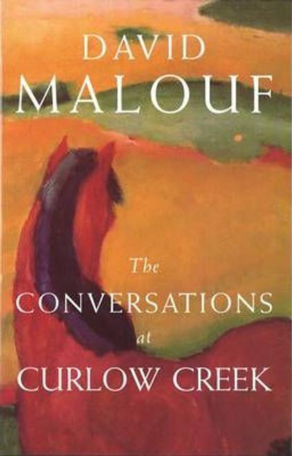 Malouf, David / The Conversations At Curlew Creek (Hardback)