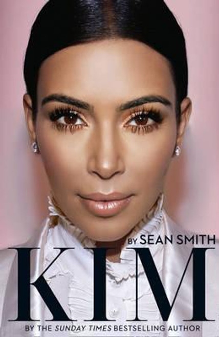 Smith, Sean / Kim Kardashian (Hardback)