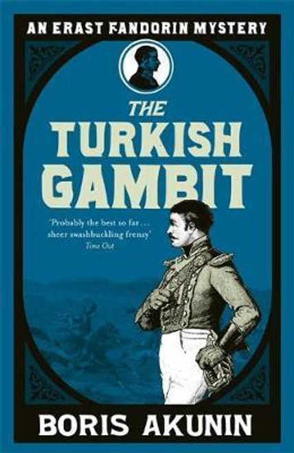 Akunin, Boris / Turkish Gambit : Erast Fandorin 2