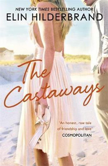 Hilderbrand, Elin / The Castaways : A 'fab summer read' (The Bookbag) from the Queen of the Summer Novel