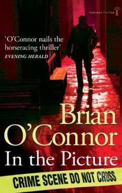 O'Connor, Brian / In the Picture