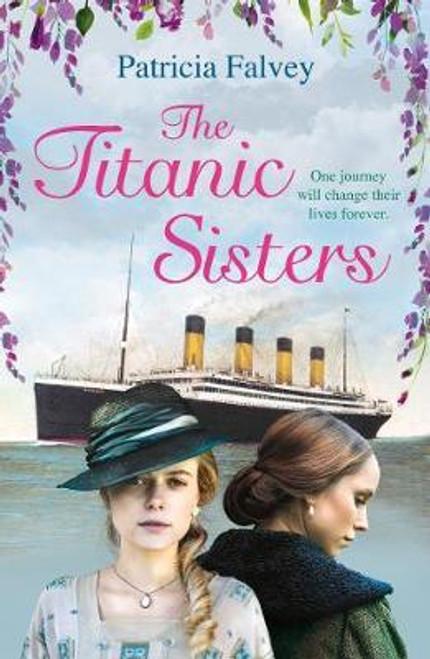 Falvey, Patricia / The Titanic Sisters