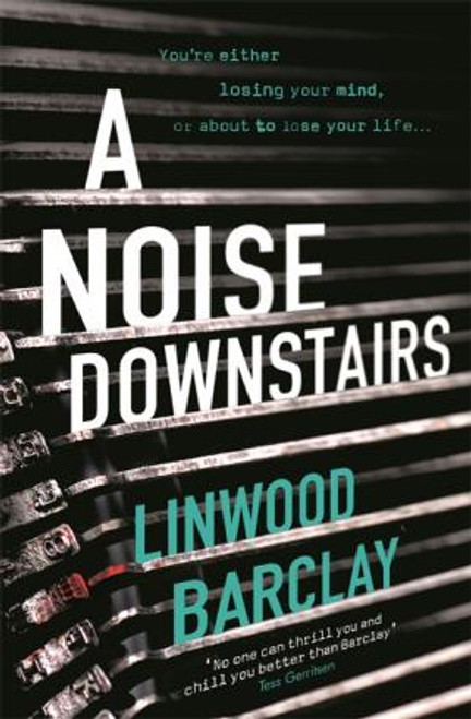 Barclay, Linwood / A Noise Downstairs