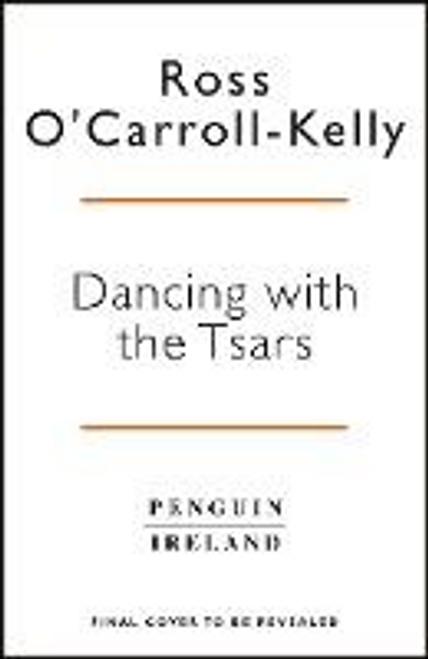 O'Carroll-Kelly, Ross / Dancing with the Tsars