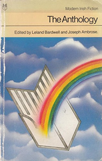 Bardwell, Leland & Ambrose, Joseph ( Editors) - The Anthology : Modern Irish Fiction - PB - Vintage Co-Op Books -1982