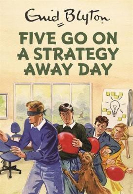 Blyton, Enid / Five Go On A Strategy Away Day (Hardback)