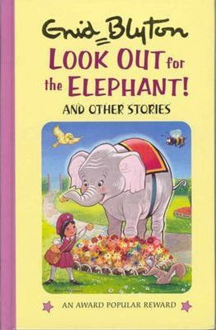 Blyton, Enid / Look Out for the Elephant and Other Stories (Hardback)