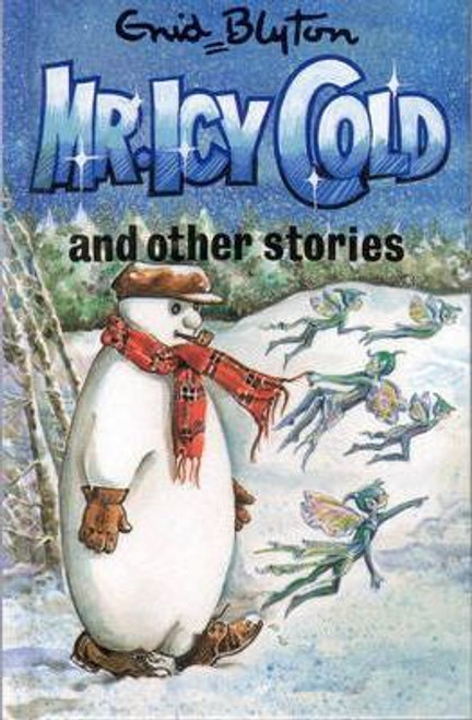 Blyton, Enid / Mr. Icy Cold and Other Stories (Hardback)