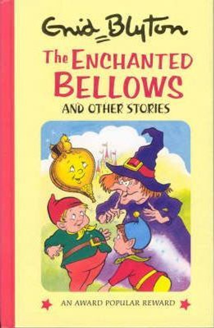 Blyton, Enid / Enchanted Bellow and Other Stories (Hardback)