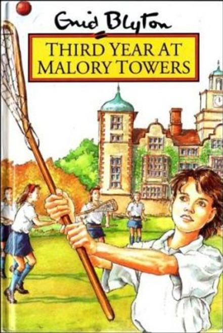 Blyton, Enid / Third Year at Malory Towers (Hardback)