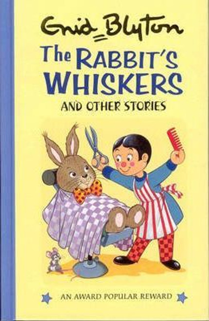 Blyton, Enid / The Rabbit's Whiskers and Other Stories (Hardback)