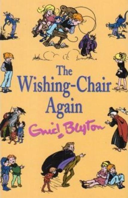 Blyton, Enid / The Wishing-Chair Again (Hardback)