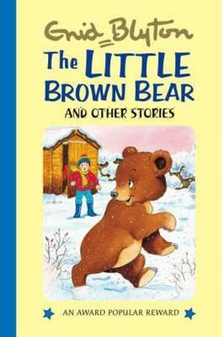 Blyton, Enid / The Little Brown Bear : and Other Stories (Hardback)
