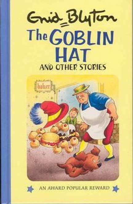 Blyton, Enid / The Goblin Hat and Other Stories (Hardback)